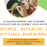 Ensemble, repensons le gaspillage alimentaire!